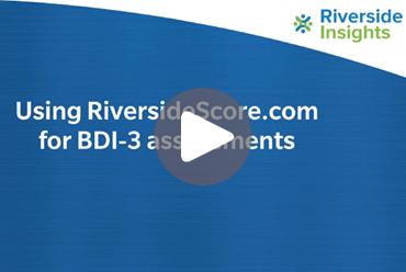 Using Riverside Score BDI-3