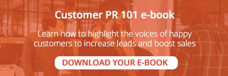 Download our free Customer PR 101 e-book.