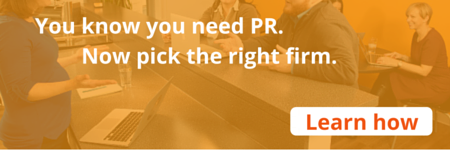 Learn how to pick the right PR firm