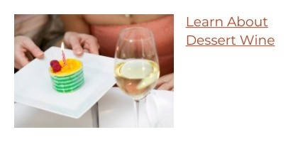Learn About Dessert Wine