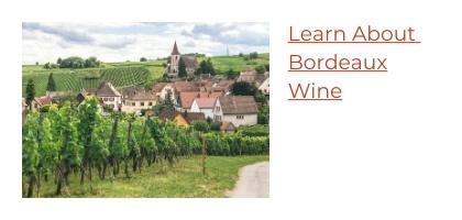 Learn About Bordeaux Wine