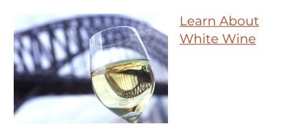 Learn About White Wine