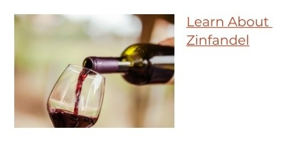 Learn About Zinfandel Wine