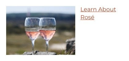 Learn About Rosé Wine