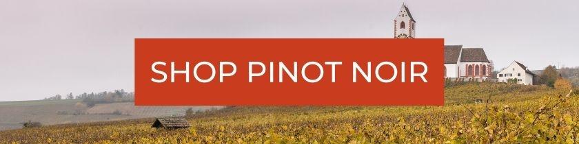 Shop Pinot Noir Wines