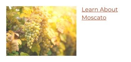 Learn About Moscato Wine