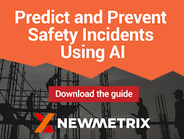 Predict & prevent safety incidents