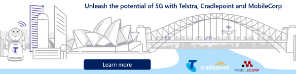 Telstra 5G with MobileCorp and Cradlepoint
