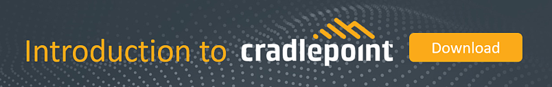 Introduction to Cradlepoint with MobileCorp