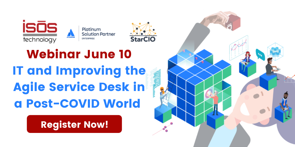 IT and Improving the Agile Service Desk in Post-COVID World