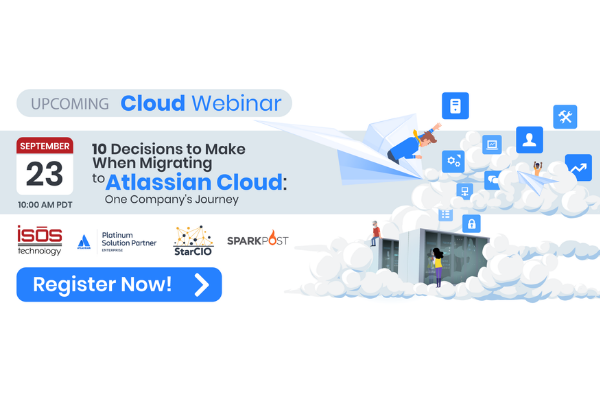 10 Decisions to Make When Migration to Atlassian Cloud webinar
