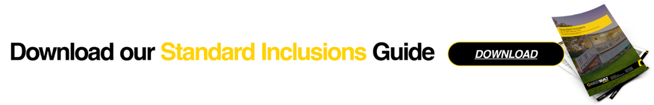 Download our Standard Inclusions Guide