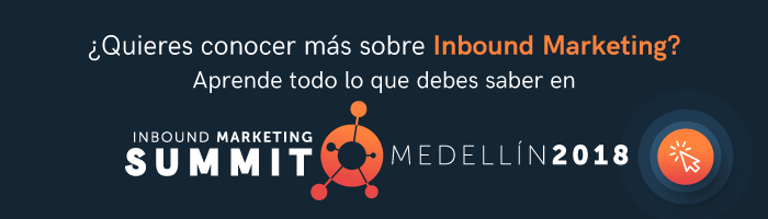 Aprende todo sobre Inbound Marketing en el Inbound Marketing Summit  Medellín 2018