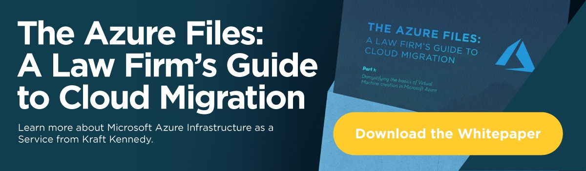 The Azure Files: A Law Firm's Guide to Cloud Migration