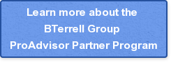 Learn more about the  BTerrell Group  ProAdvisor Partner Program