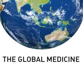 The Global Medicine