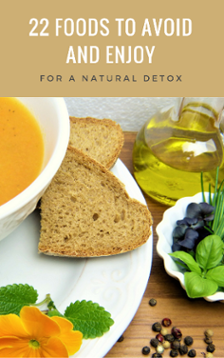 22 Foods to Avoid and Enjoy for a Natural Detox