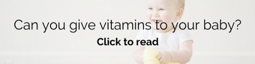 Can you give vitamins to your baby - Brauer Natural Medicine