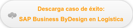 Descarga caso de éxito:  SAP Business ByDesign en Logística