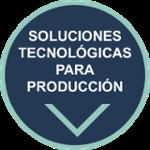 produccion, soluciones tecnologicas, neteris