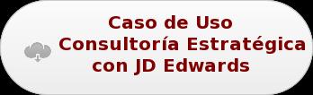 Caso de Uso Consultoría Estratégica con JD Edwards