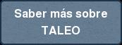Saber más sobre TALEO