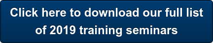 Click here to download our full list of 2019 training seminars