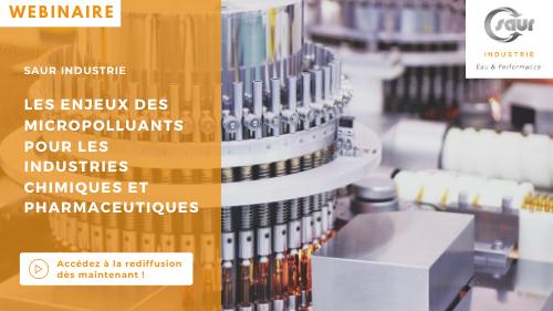 Webinaire - les enjeux des micropolluants pour les industries chimiques et pharmaceutiques