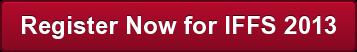Register Now for IFFS 2013
