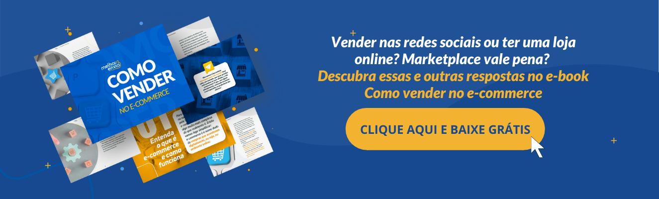 Baixe grátis o e-book Como vender no E-commerce