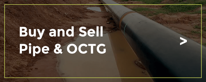 Buy and Sell Pipe & OCTG. Learn More >