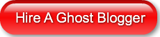 Hire A Ghost Blogger