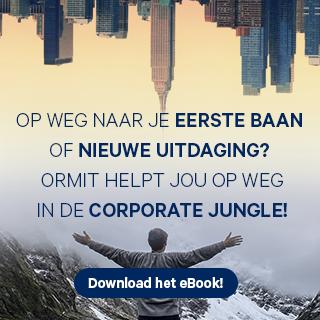Op weg naar je eerste baan of een nieuwe uitdaging? ORMIT helpt jou op weg in de corporate jungle! Download het eBook.