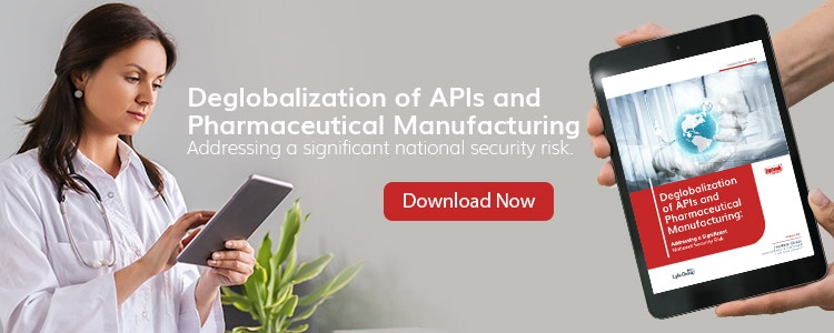Deglobalization of APIs and Pharmaceutical Manufacturing