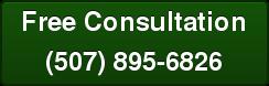 Free Consultation (507) 895-6826