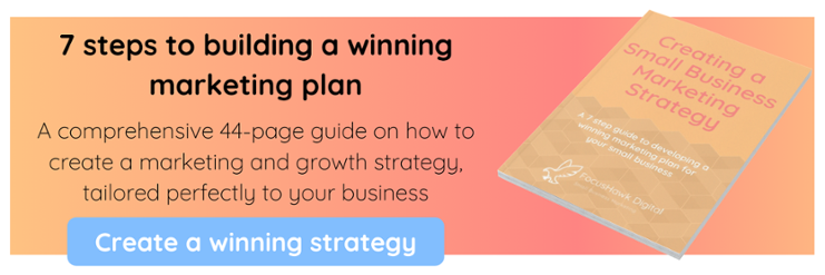 7 steps to building a winning marketing plan - download our free resource, Creating a Small Business Marketing Strategy