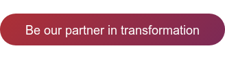 Be our partner in transformation