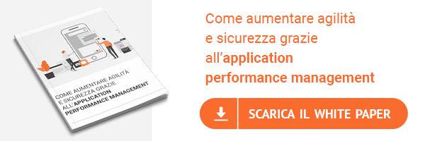 White Paper - Come aumentare agilità e sicurezza grazie all'application performance management