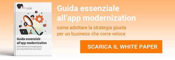 "CLICCA QUI per scaricare il White Paper: ""Guida essenziale all'App modernization"""