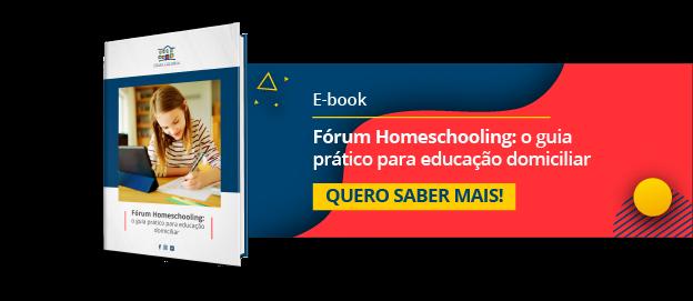 Fórum Homeschooling: o guia prático para educação domiciliar