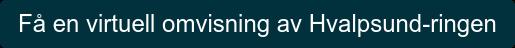 Få en virtuell omvisning av Hvalpsund-ringen