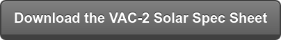Download the VAC-2 Solar Spec Sheet