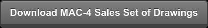 Download MAC-4 Sales Set of Drawings