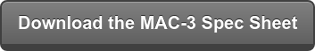 Download the MAC-3 Spec Sheet