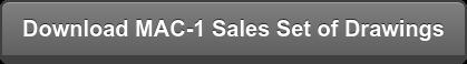 Download MAC-1 Sales Set of Drawings