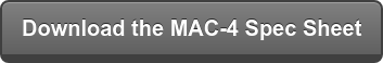 Download the MAC-4 Spec Sheet