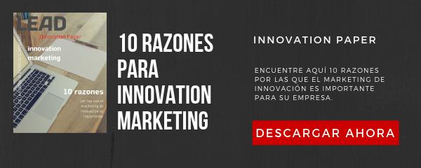 Razones para Innovation Marketing