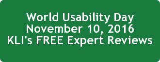 World Usability Day November 10, 2016 KLI's FREE Expert Reviews