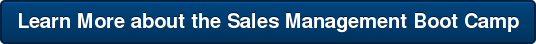 Learn More about the Sales Management Boot Camp