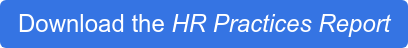 Download the HR Practices Report